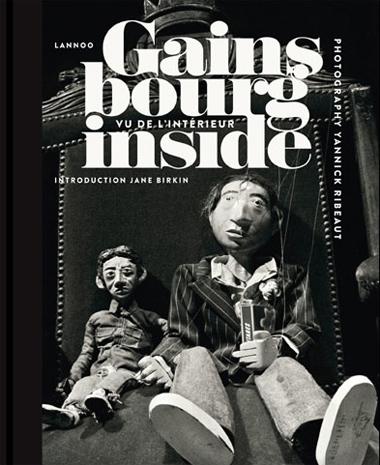Gainsbourg inside photographies et graphisme Yannick Ribeaut éd. Lannoo